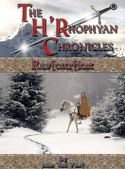 The H'Rhophyan Chronicles: Restoration ebook by John Van Vliet