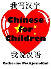 Chinese Mandarin explained to Children ebook by Catherine Kail