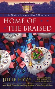 Home of the Braised ebook by Julie Hyzy