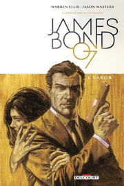 James Bond T01 - VARGR ebook by Warren Ellis, Jason Masters