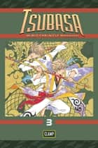 Tsubasa: WoRLD CHRoNiCLE: Niraikanai - Volume 3 eBook by CLAMP