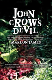 John Crow's Devil ebook by Marlon James