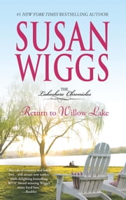 Return to Willow Lake - Lakeshore Chronicles Book 9 ebook by Susan Wiggs