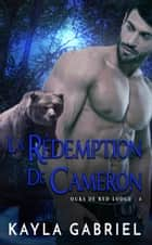 La Rédemption de Cameron ebook by Kayla Gabriel