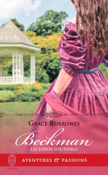 Les Lords solitaires (Tome 4) - Beckman eBook by Grace Burrowes