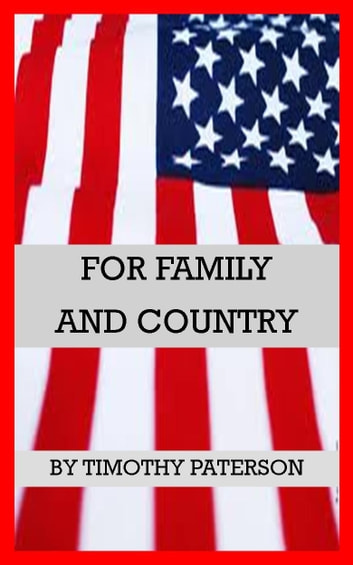 For Family and Country ebook by Timothy Paterson