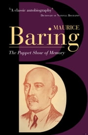 The Puppet Show Of Memory ebook by Maurice Baring