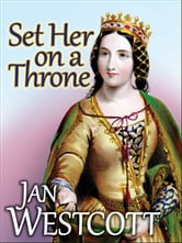Set Her on a Throne ebook by Jan Westcott