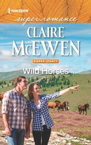 Wild Horses ebook by Claire McEwen