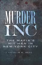 Murder, Inc. ebook by Graham K. Bell