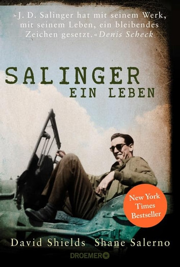 Salinger - Ein Leben ebook by David Shields,Shane Salerno