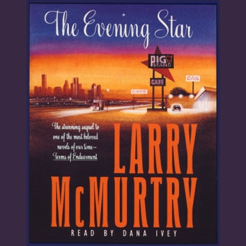 The Evening Star audiobook by Larry McMurtry