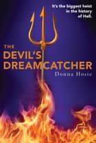 The Devil's Dreamcatcher eBook by Donna Hosie