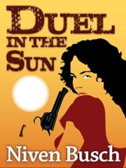 Duel in the Sun ebook by Niven Busch