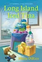 Long Island Iced Tina ebook by