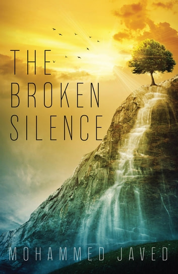 The Broken Silence ebook by Mohammed Javed
