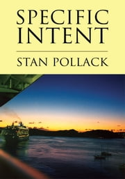 Specific Intent ebook by Stan Pollack