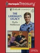 The Lawman's Legacy ebook by Phyllis Halldorson