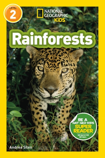 National Geographic Readers: Rainforests (L2) ebook by Andrea Silen