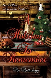 A Holiday To Remember ebook by Nancy Pirri