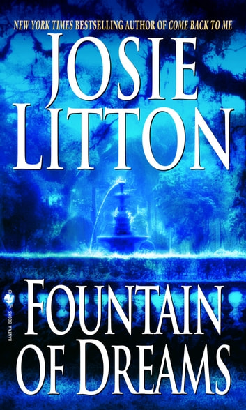 Fountain of Dreams ebook by Josie Litton