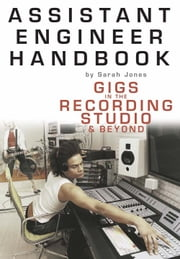 Assistant Engineer Handbook ebook by Sarah Jones