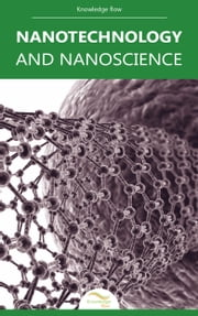 Nanotechnology and Nanoscience - by Knowledge flow ebook by Knowledge flow