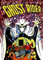 The Ghost Rider, Number 6, Heritage of Hate ebook by Yojimbo Press LLC,Magazine Enterprises,Ray Krank