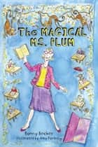 The Magical Ms. Plum ebook by Bonny Becker, Amy Portnoy