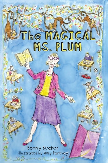 The Magical Ms. Plum ebook by Bonny Becker