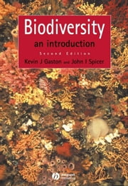 Biodiversity - An Introduction ebook by Kevin J. Gaston,John I. Spicer