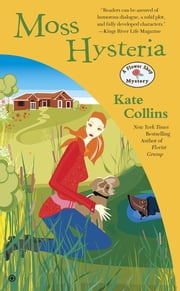 Moss Hysteria ebook by Kate Collins