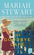 The Goodbye Café ebook by