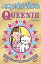 Queenie ebook by Jacqueline Wilson,Nick Sharratt
