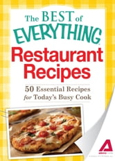 Restaurant Recipes: 50 Essential Recipes for Today's Busy Cook ebook by Adams Media