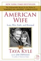 American Wife ebook by Taya Kyle,Jim DeFelice