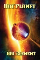 Hot Planet ebook by Hal Clement