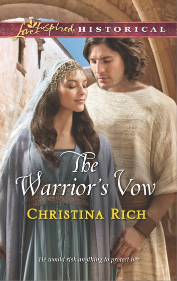 The Warrior's Vow ebook by Christina Rich