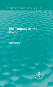 The Tragedy of the Pound (Routledge Revivals) ebook by Paul Einzig