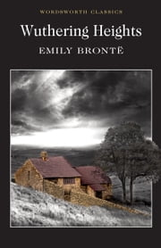 Wuthering Heights ebook by Emily Brontë,John S. Whitley,Keith Carabine
