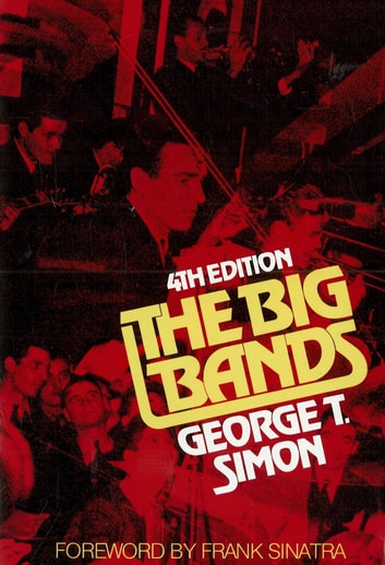 The Big Bands eBook by George T. Simon