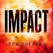 Impact audiobook by Rob Boffard