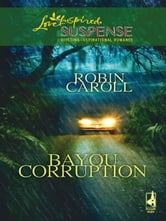 Bayou Corruption ebook by Robin Caroll