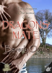 Dragons' Mate ebook by Beverly Ovalle
