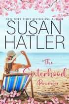 The Sisterhood Promise ebook by Susan Hatler