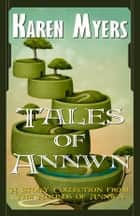 Tales of Annwn - A Story Collection ebook by Karen Myers