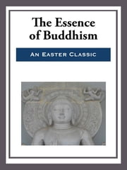 The Essence of Buddhism ebook by E. Haldeman-Julius