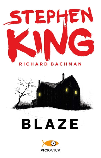 Blaze (Versione Italiana) ebook by Richard Bachman