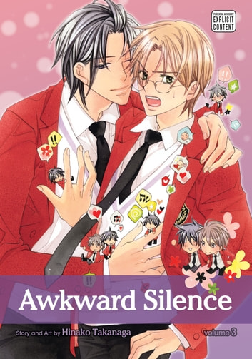 Awkward Silence, Vol. 3 (Yaoi Manga) ebook by Hinako Takanaga