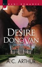 Desire a Donovan ebook by A.C. Arthur